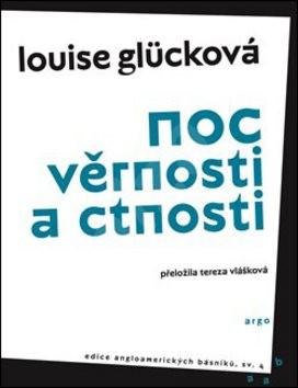 Noc věrnosti a ctnosti - Louise Glücková