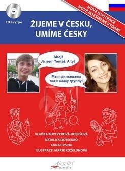 Žijeme v Česku, mluvíme česky Ruština -