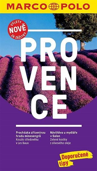 Provence: Průvodce s cestovním atlasem a přiloženou mapou -