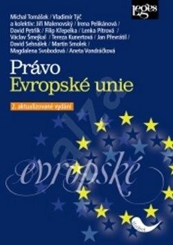Právo Evropské unie - Vladimír Týč; Michal Tomášek