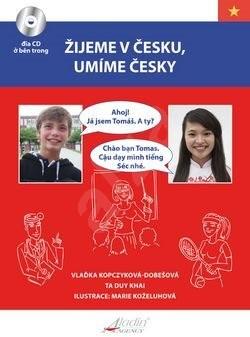 Žijeme v Česku, mluvíme česky Vietnamština -