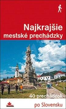 Najkrajšie mestské prechádzky - Ján Lacika