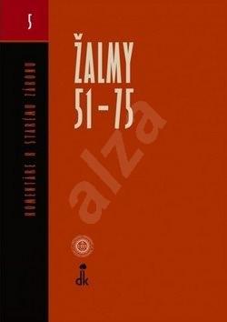 Žalmy 51 - 75 Komentáre k starému zákonu: 5 -