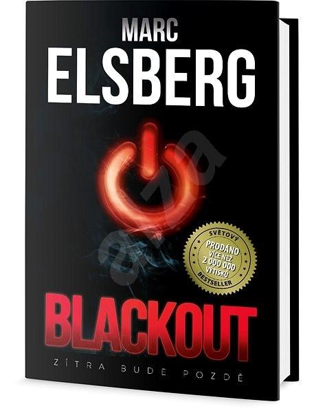 Blackout: Zítra bude pozdě - Marc Elsberg