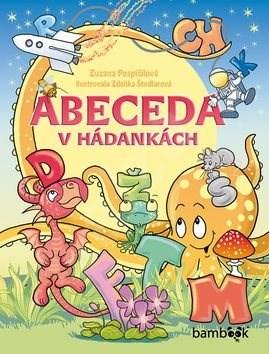 Abeceda v hádankách - Zuzana Pospíšilová; Zdeňka Študlarová