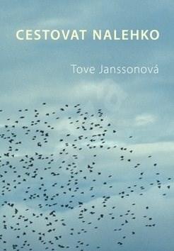 Cestovat nelehko - Tove Janssonová