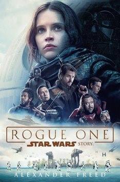 STAR WARS Rogue One - Alexander Freed