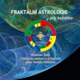 Fraktální astrologie pro každého - Vladislav Šíma