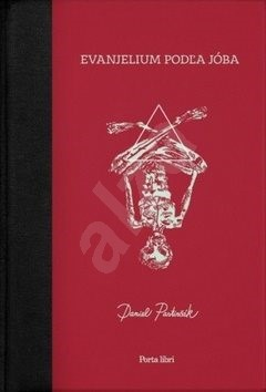 Evanjelium podľa Jóba - Daniel Pastirčák