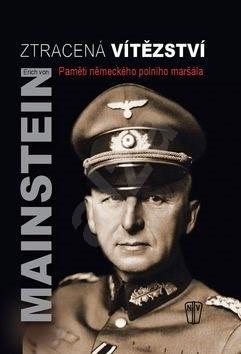 Ztracená vítězství - Erich von Manstein