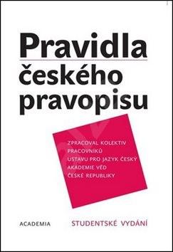 Pravidla českého pravopisu: Studentské vydání -