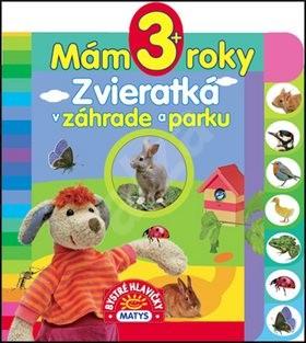 Mám 3+ roky Zvieratká v záhrade a parku -