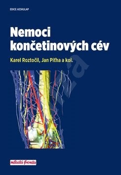 Nemoci končetinových cév - Karel Roztočil; Jan Piťha