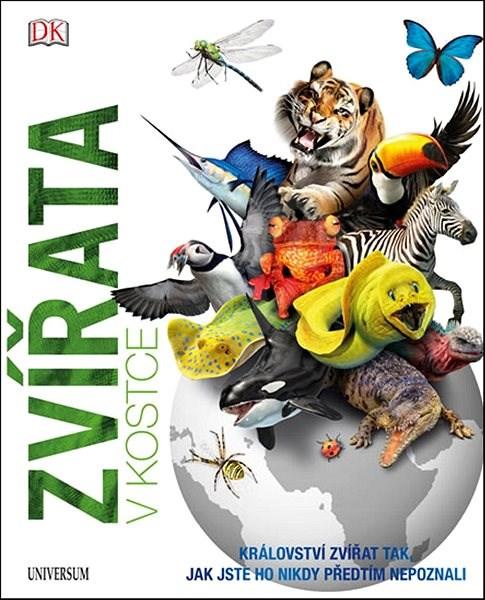 Zvířata v kostce: Království zvířat tak, jak jste ho nikdy předtím neviděli - Tom Jackson; Tim Harris