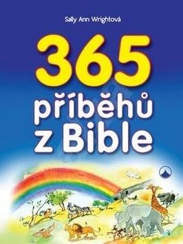365 příběhů z Bible - Sally Ann Wrightová