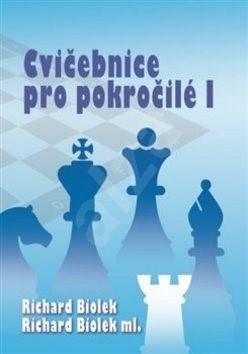 Cvičebnice pro pokročilé I - Richard Biolek; Richard Biolek ml.