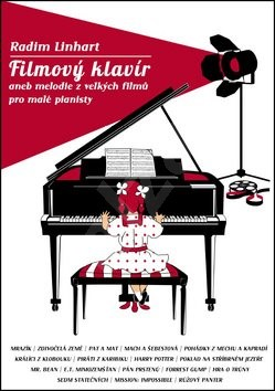 Filmový klavír: aneb melodie z velkých filmů pro malé pianisty - Radim Linhart