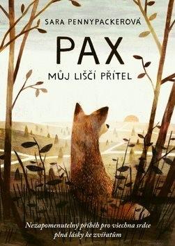 PAX můj liščí přítel - Sara Pennypackerová