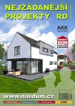 Náš dům XXXIII Nejžádanější projekty RD -