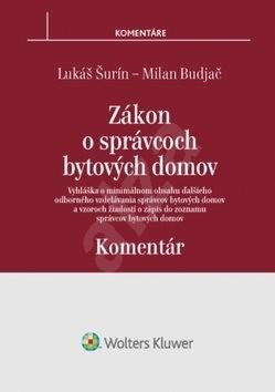Zákon o správcoch bytových domov Komentár: Komentár - Milan Budjač; Lukáš Šurín
