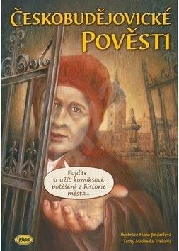 Českobudějovické pověsti - Hana Jinderlová; Michaela Trnková