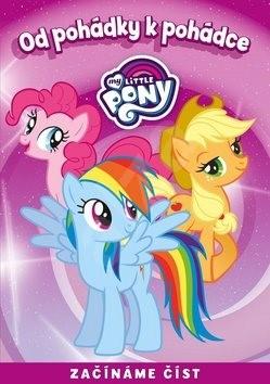 My Little Pony Od pohádky k pohádce: Začínáme číst - kolektiv autorů