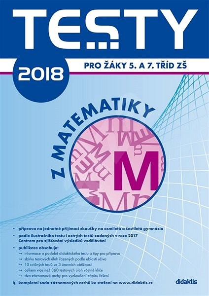 Testy 2018 z matematiky pro žáky 5. a 7. tříd ZŠ -