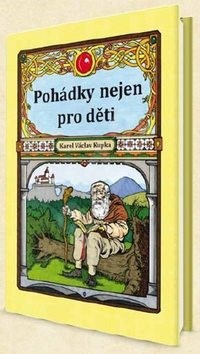 Pohádky nejen pro děti - Tomáš Václav Kupka