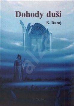 Dohody duší - Kamil Duraj