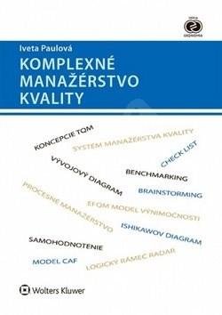Komplexné manažérstvo kvality - Iveta Paulová