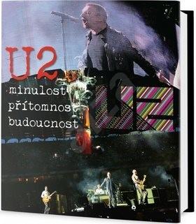 U2: Minulost, přítomnost, budoucnost - Ernesto Assante