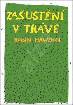 Zašustění v trávě - Robin Hawdon