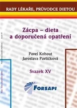 Zácpa – dieta a doporučená opatření: Svazek XV. - Pavel Kohout; Jaroslava Pavlíčková