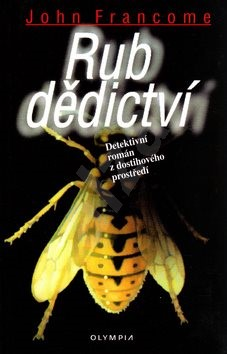 Rub dědictví: Detektivní román z dostihového prostředí - John Francome