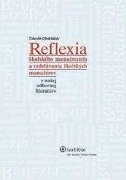 Reflexia: školského manažmentu a vzdelávania škol. manažérov v našej odbornej literatúre - Zdeněk Obdržálek