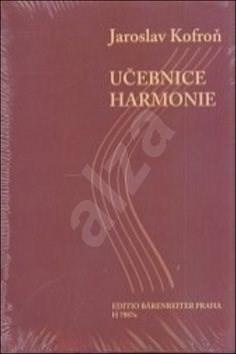 Učebnice harmonie: učebnice a pracovní sešit - Jaroslav Kofroň