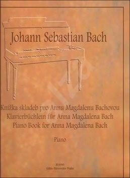 Knížka skladeb pro Annu Magdalenu Bachovou: výběr - Johann Sebastian Bach