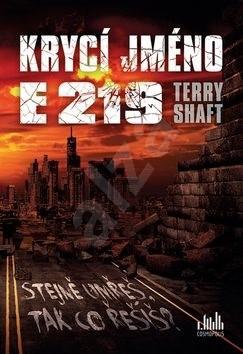 Krycí jméno E219: Stejně umřeš, tak co řešíš? - Shaft Terry