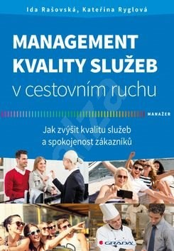 Management kvality služeb v cestovním ruchu - Kateřina Ryglová; Ida Rašovská