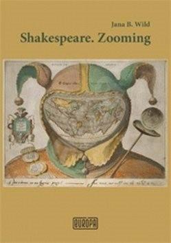 Shakespeare.Zooming - Jana Bžochová-Wild