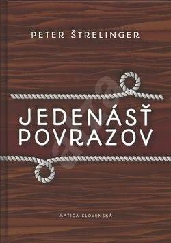 Jedenásť povrazov - Peter Štrelinger