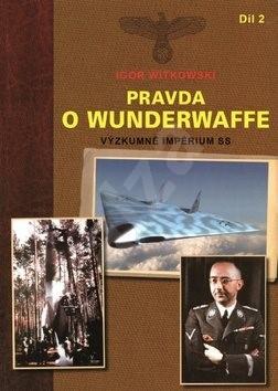 Pravda o Wunderwaffe 2.díl - Igor Witkowski