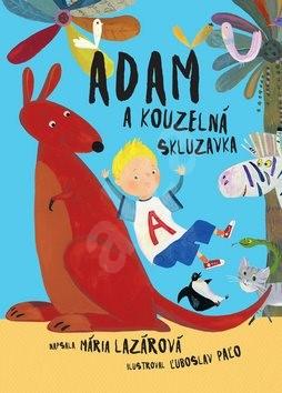 Adam a kouzelná skluzavka - Mária Lazárová