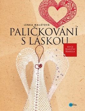 Paličkování s láskou - Lenka Malátová