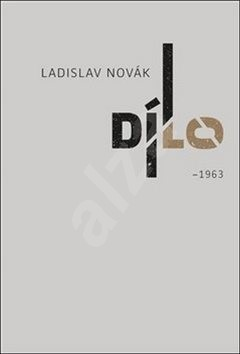 Dílo I - Ladislav Novák