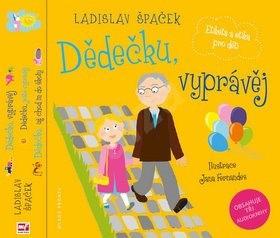 Dědečku, vyprávěj Etiketa a etika pro děti Komplet: 3 knihy + 3 CD - Ladislav Špaček