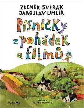 Písničky z pohádek a filmů - Jaroslav Uhlíř; Zdeněk Svěrák