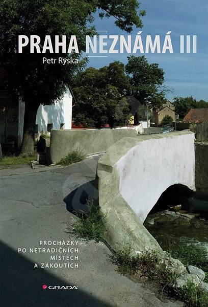 Praha neznámá III - Petr Ryska