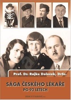 Sága českého lékaře po 92 letech: Srebrenice - NATO - Kosovo - Rajko Doleček