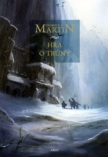 Hra o trůny: Píseň ledu a ohně 1. - George R.R. Martin